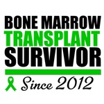 Bone Marrow Transplant Survivor Since 2012 Shirts