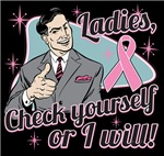 Check Yourself Breast Cancer Funny Shirts