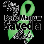 My Bone Marrow Saved a Life Shirts and Gifts