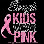Tough Kids Wear Pink Breast Cancer Shirts and Gift