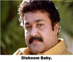 DISHOOM BABY MOHANLAL