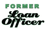 Former Loan Officer