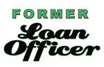 Former Loan Officer