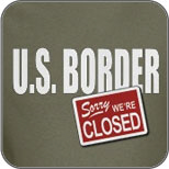 U.S. Border Closed