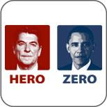 Reagan or Obama? Hero or Zero