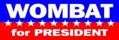 Wombat for President
