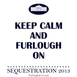 Keep Calm and Furlough On!