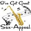 I've Got Great Sax-Appeal
