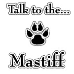 Mastiff Talk