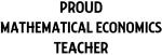 MATHEMATICAL ECONOMICS teacher