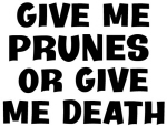 Give me Prunes