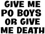 Give me Po Boys