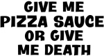 Give me Pizza Sauce