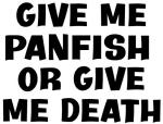 Give me Panfish