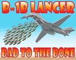 B-1B Lancer Bad To the Bone