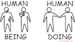 Human Being vs Human Doing