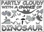PartlyCloudy-ChanceofDinosaurs