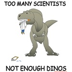 Too Many Scientists- Not Enough Dinos