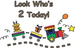 Look Who's 2 Today Choo Choo Train T-Shirts