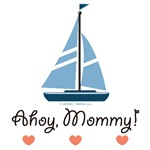 Ahoy Mommy Sailing Sailboat T-shirt Gifts