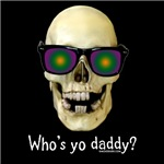 Skull Who's Yo Daddy Dark