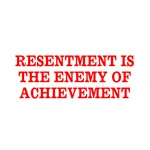 Resentment vs Achievement