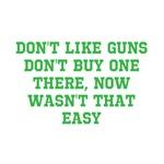 Don't Like guns