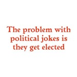 Problem With Political Jokesw