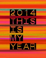 2014 This Is My Year