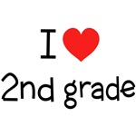 I Love 2nd Grade