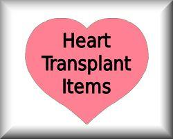 Heart Transplant Items
