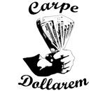 Carpe Dollarem