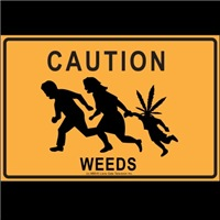 Weeds Caution