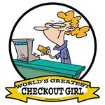WORLDS GREATEST CHECKOUT GIRL