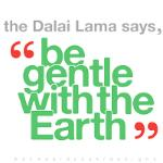 Be Gentle With The Earth
