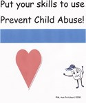 Put your skills to use Prevent Child Abuse!