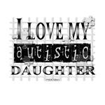 I Love My Autistic Daughter