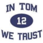 In Tom We Trust