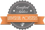 Certified Addict: Universal Monsters