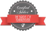Certified The Bride of Frankenstein Addict