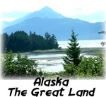 Alaska the Great Land