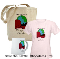 Save the Earth!  It's the only planet with chocola