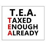 TEA Party Taxed Enough Already