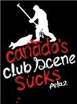 Canada's Club Scene Sucks