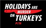 Holidays Are Murder On Turkeys