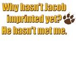 Why hasn't Jacob Imprinted yet?