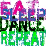 Eat Sleep Dance Repeat by DanceShirts.com