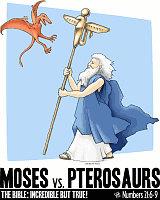 Moses vs. Pterosaurs Shirts