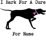 Pointer Personalizable I Bark For A Cure
