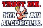 Trust Me I'm An Alcoholic